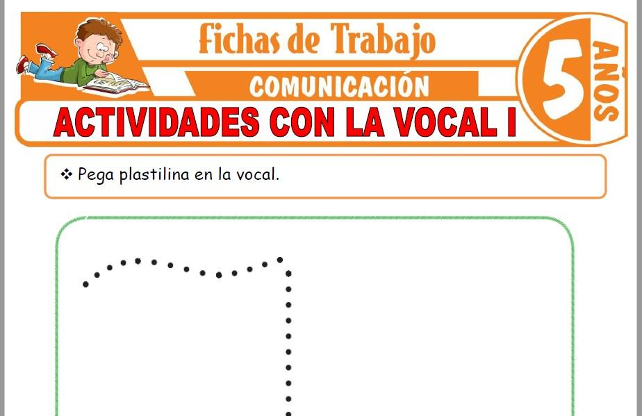 Modelos de la Ficha de Actividades con la vocal I para Niños de Cinco Años
