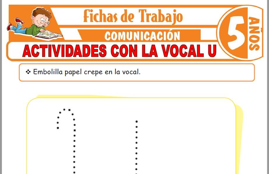 Modelos de la Ficha de Actividades con la vocal U para Niños de Cinco Años