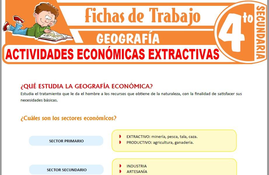 Modelos de la Ficha de Actividades económicas extractivas para Cuarto de Secundaria