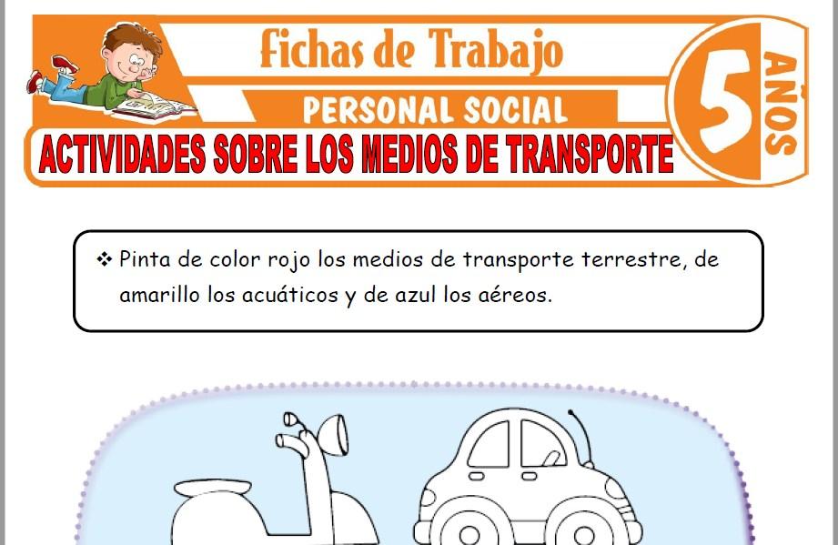 Modelos de la Ficha de Actividades sobre los medios de transporte para Niños de Cinco Años