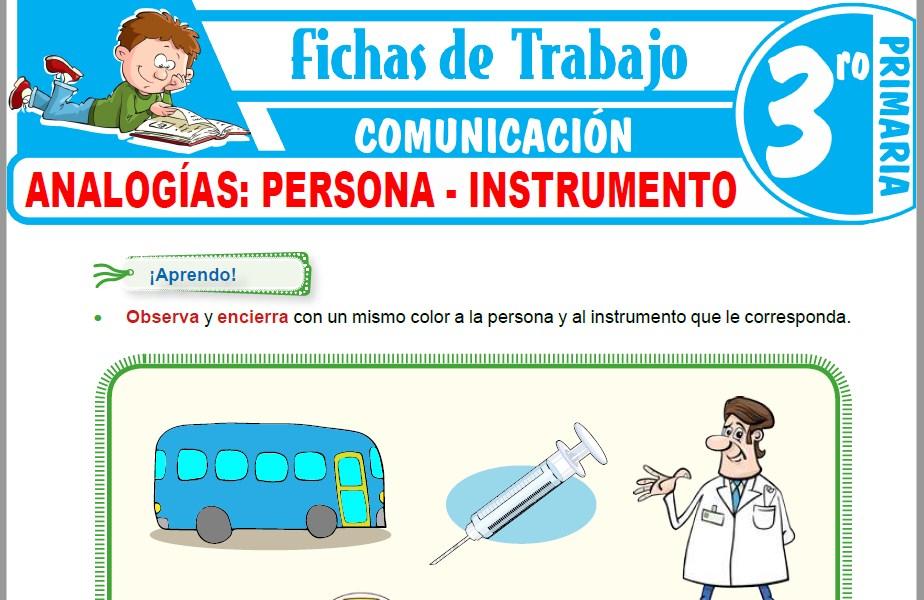 Modelos de la Ficha de Analogías: Persona - Instrumento para Tercero de Primaria
