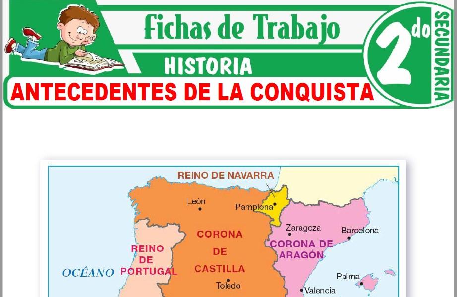 Modelos de la Ficha de Antecedentes de la conquista para Segundo de Secundaria