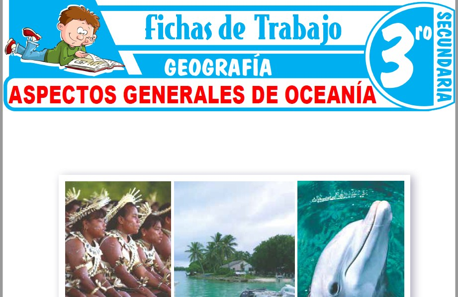 Modelos de la Ficha de Aspectos generales de Oceanía para Tercero de Secundaria