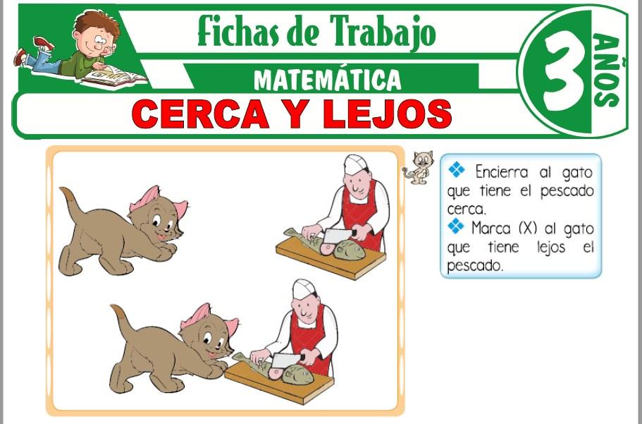 Modelos de la Ficha de Cerca y lejos para Niños de Tres Años