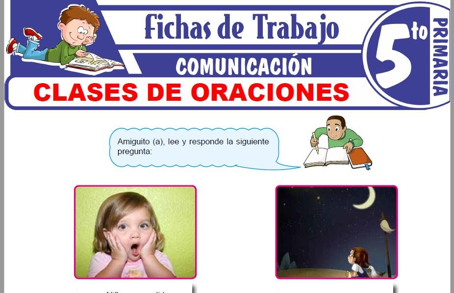 Modelos de la Ficha de Clases de oraciones para Quinto de Primaria