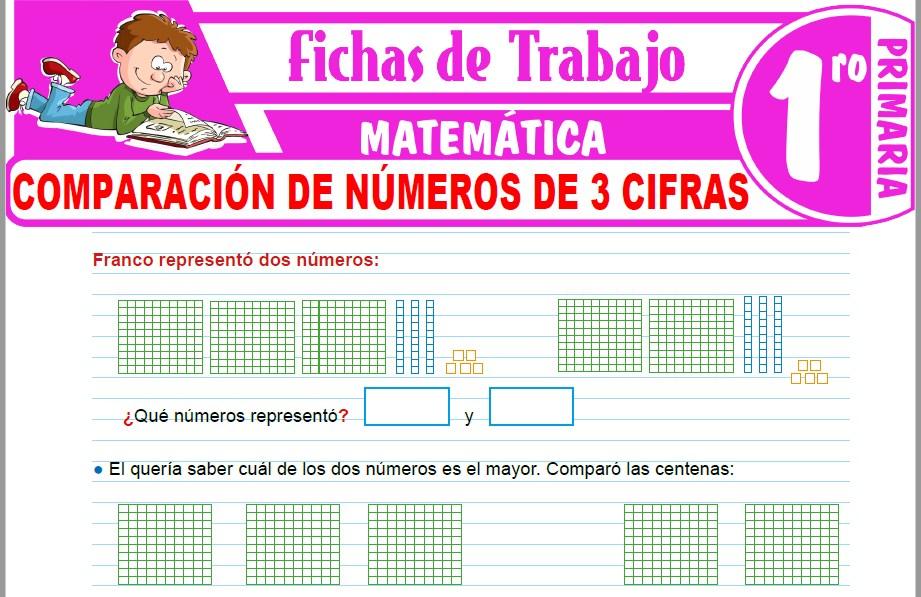 Modelos de la Ficha de Comparación de números de 3 Cifras para Primero de Primaria