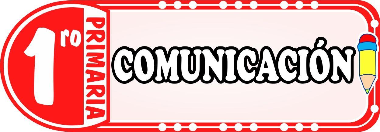 Comunicacion para Primero de Primaria - Fichas de Trabajo