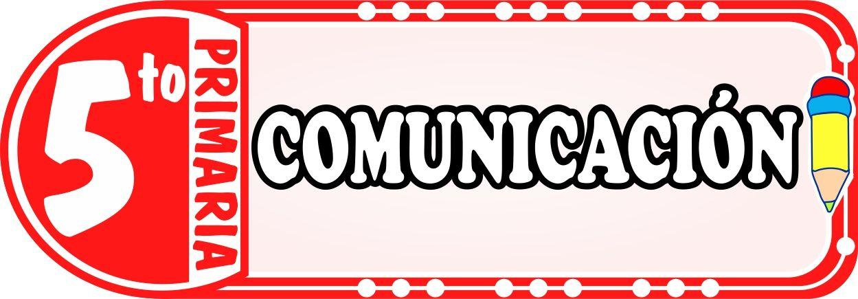 Comunicacion para Quinto de Primaria - Fichas de Trabajo