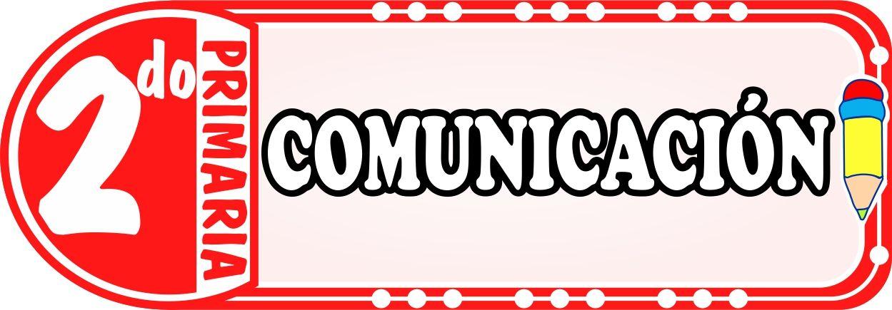 Comunicacion para Segundo de Primaria - Fichas de Trabajo
