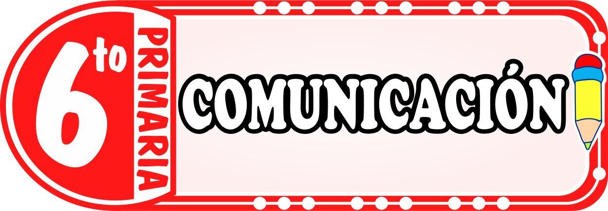 Comunicacion para Sexto de Primaria - Fichas de Trabajo