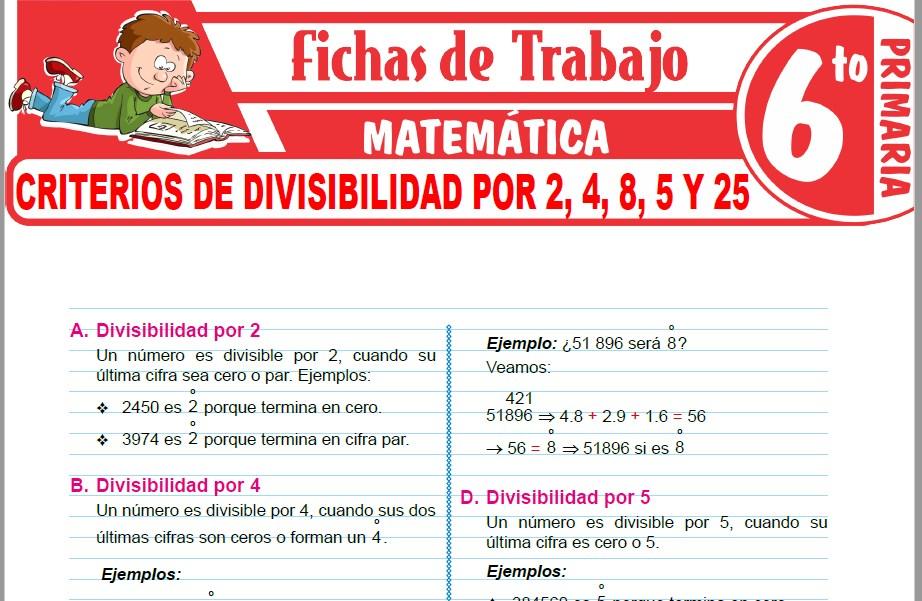 Modelos de la Ficha de Criterios de divisibilidad por 2, 4, 8, 5 y 25 para Sexto de Primaria