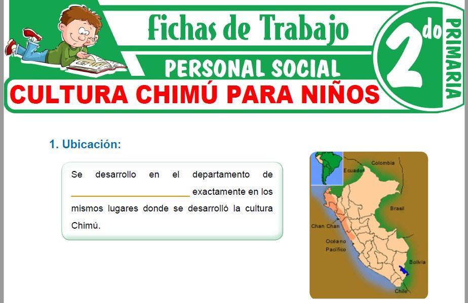 Cultura Chimú para Niños para Segundo de Primaria