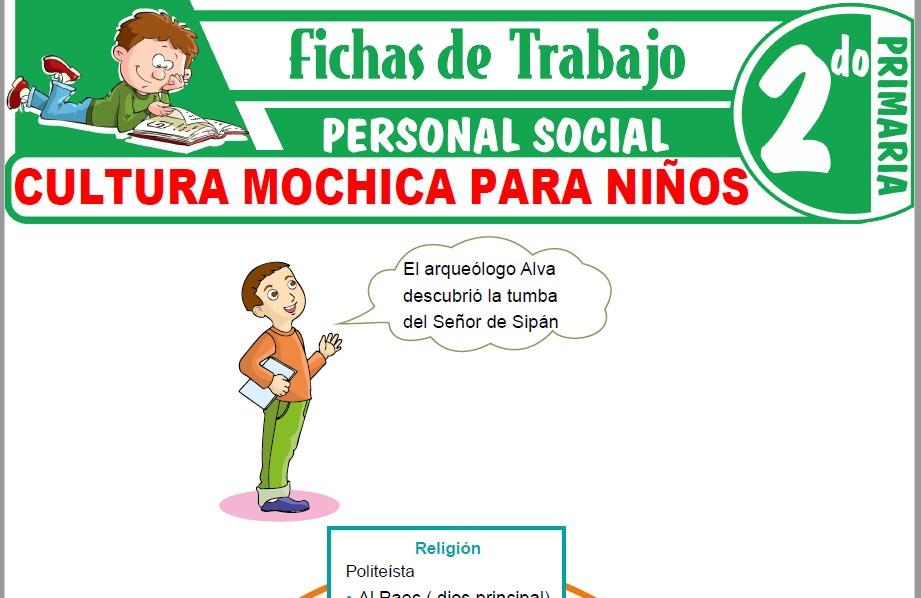Modelos de la Ficha de Cultura Mochica para Niños para Segundo de Primaria