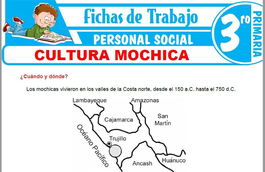Modelos de la Ficha de Cultura Mochica para Tercero de Primaria