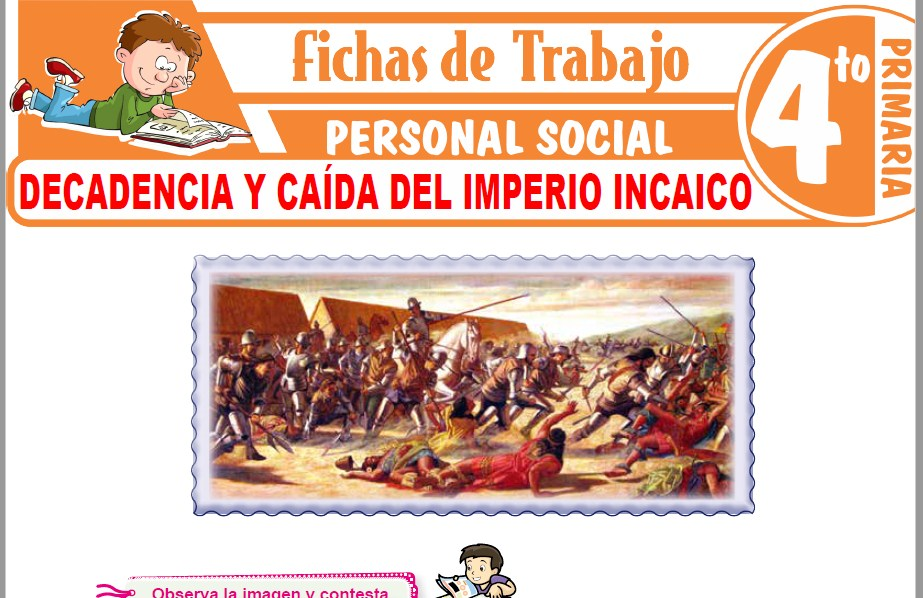 Modelos de la Ficha de Decadencia y caída del imperio Incaico para Cuarto de Primaria
