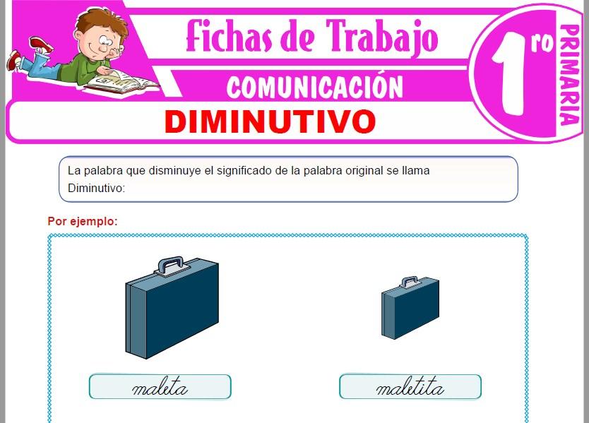 Modelos de la Ficha de Diminutivo para Primero de Primaria