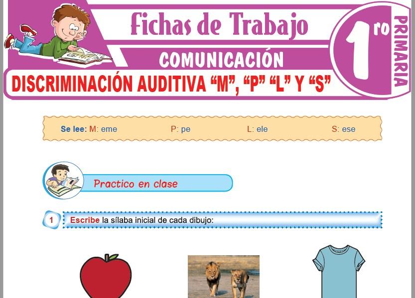 """Modelos de la Ficha de Discriminación auditiva """"M"""", """"P"""" """"L"""" y """"S"""" para Primero de Primaria"""