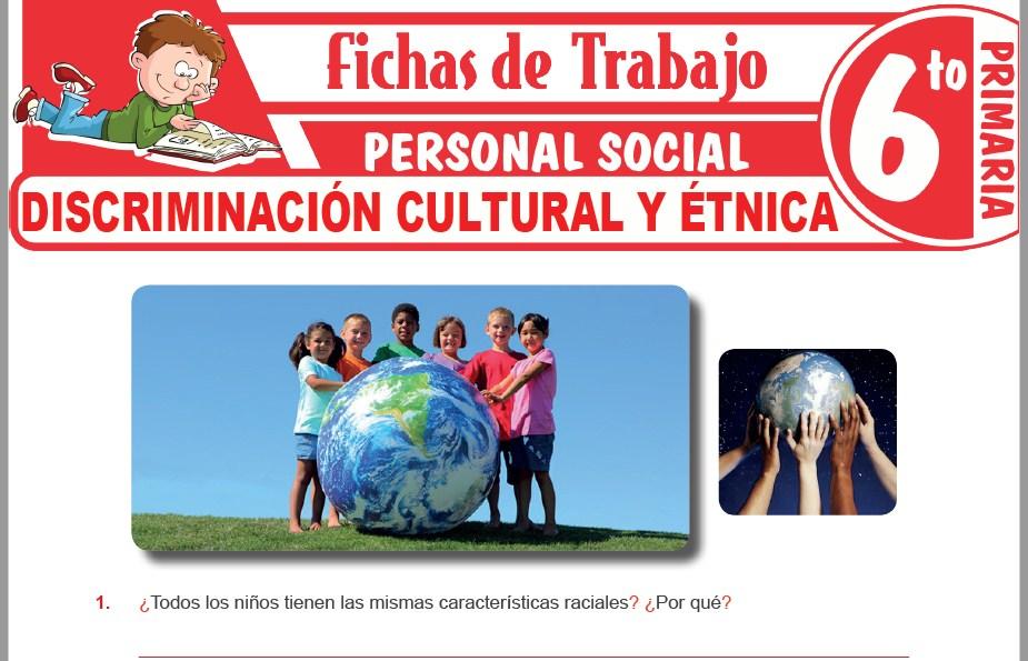Modelos de la Ficha de Discriminación cultural y étnica para Sexto de Primaria