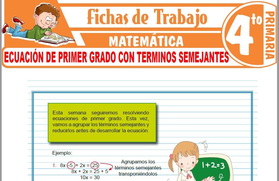 Modelos de la Ficha de Ecuación de primer grado con terminos semejantes para Cuarto de Primaria