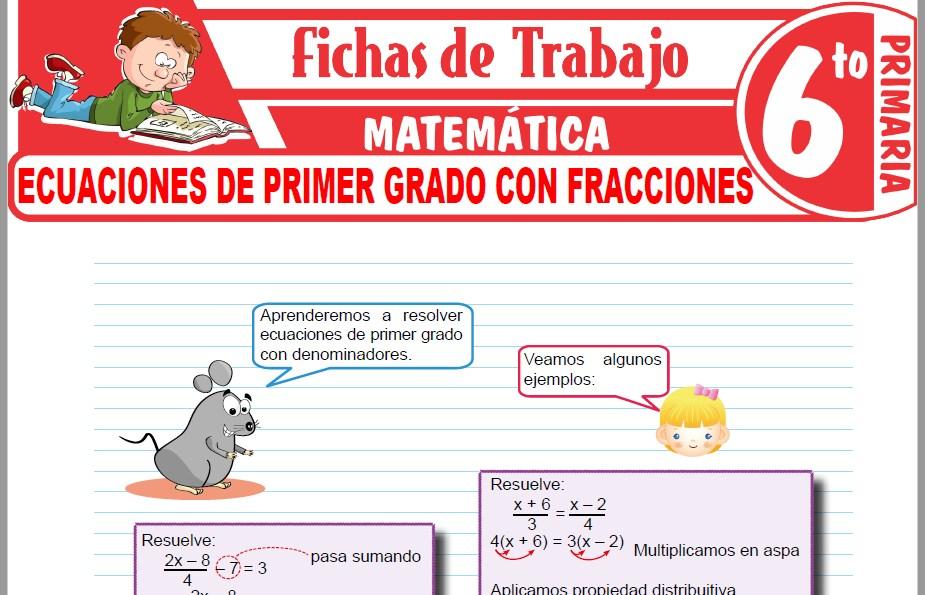 Modelos de la Ficha de Ecuaciones de primer grado con fracciones para Sexto de Primaria