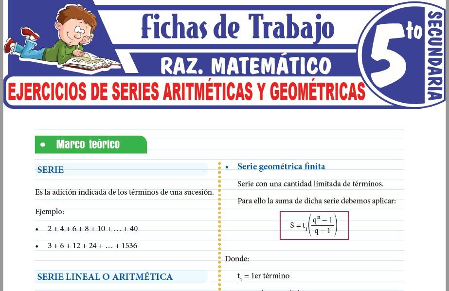 Modelos de la Ficha de Ejercicios de Series aritméticas y geométricas para Quinto de Secundaria