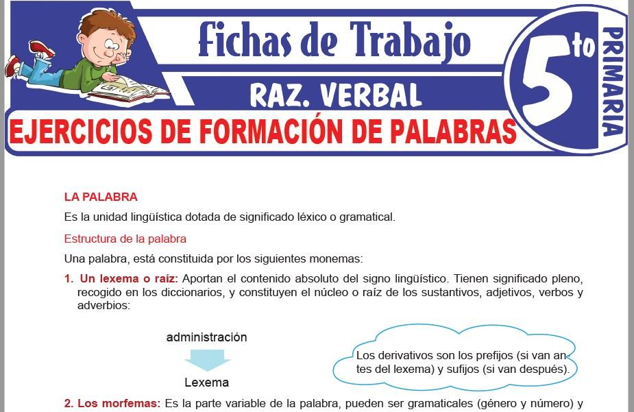 Modelos de la Ficha de Ejercicios de formación de palabras para Quinto de Primaria
