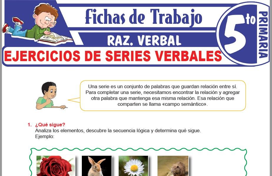 Modelos de la Ficha de Ejercicios de series verbales para Quinto de Primaria