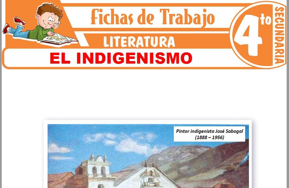 Modelos de la Ficha de El Indigenismo para Cuarto de Secundaria