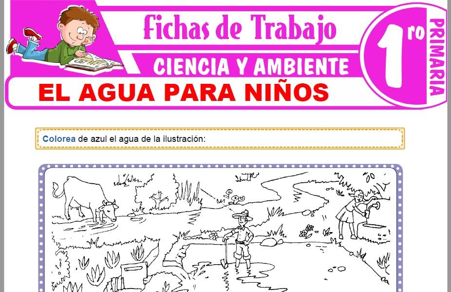 Modelos de la Ficha de El agua para niños para Primero de Primaria