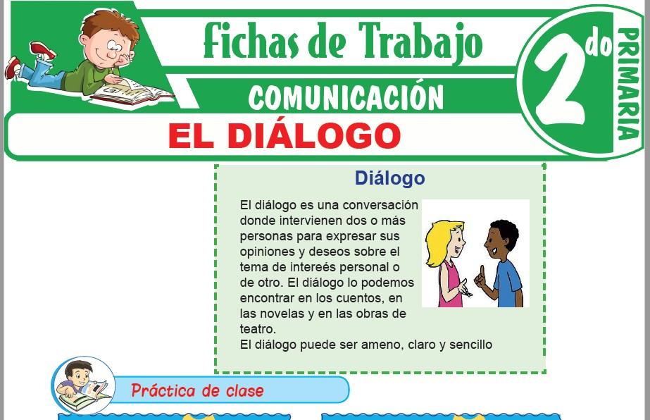 Modelos de la Ficha de El diálogo para Segundo de Primaria