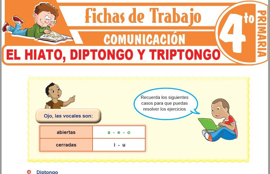 Modelos de la Ficha de El hiato, diptongo y triptongo para Cuarto de Primaria