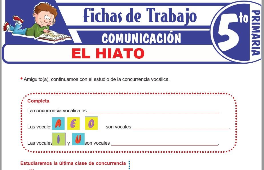 Modelos de la Ficha de El hiato para Quinto de Primaria
