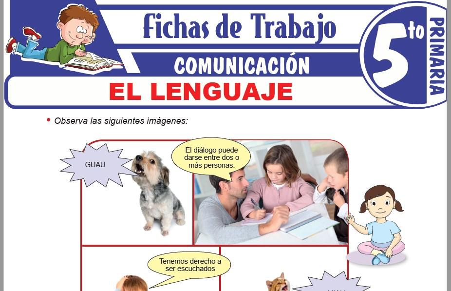 Modelos de la Ficha de El lenguaje para Quinto de Primaria