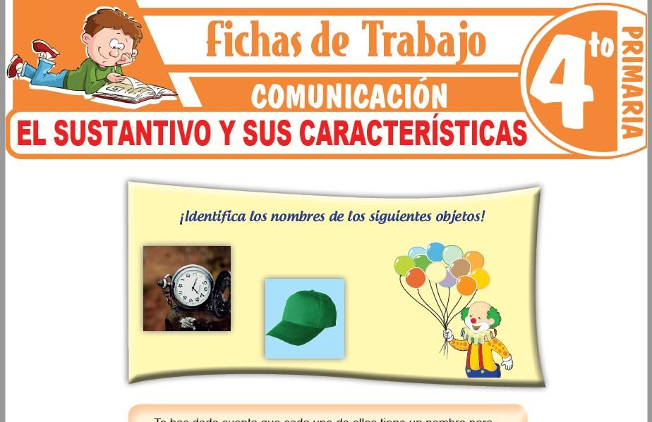 Modelos de la Ficha de El sustantivo y sus características para Cuarto de Primaria