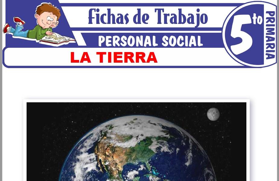 Modelos de la Ficha de La Tierra para Quinto de Primaria