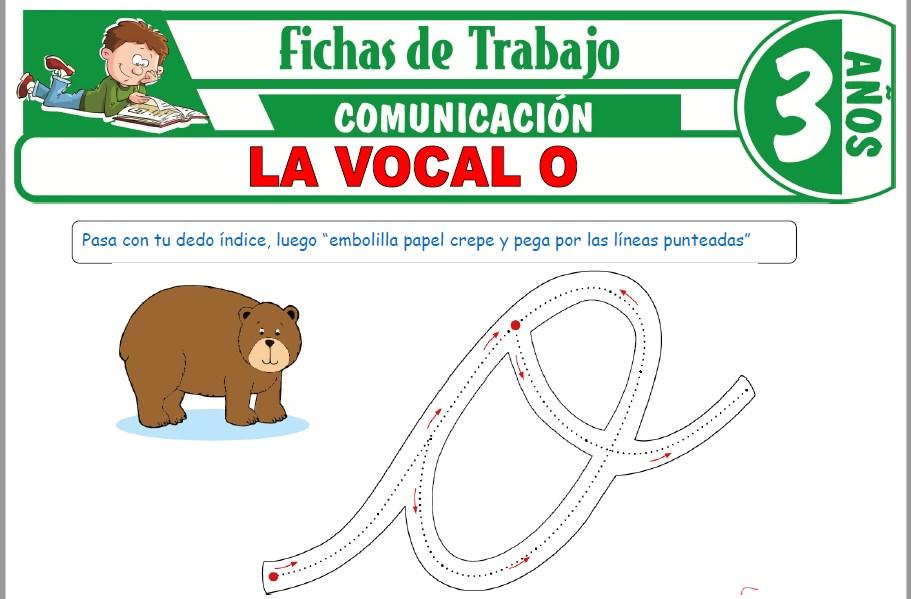 Modelos de la Ficha de La Vocal O para Niños de Tres Años