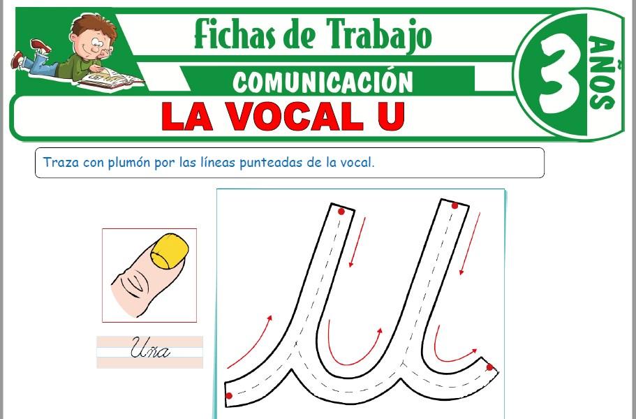 Modelos de la Ficha de La Vocal U para Niños de Tres Años