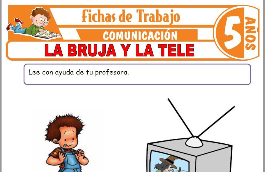 Modelos de la Ficha de La bruja y la tele para Niños de Cinco Años