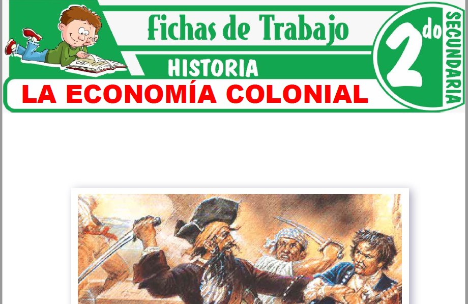 Modelos de la Ficha de La economía colonial para Segundo de Secundaria
