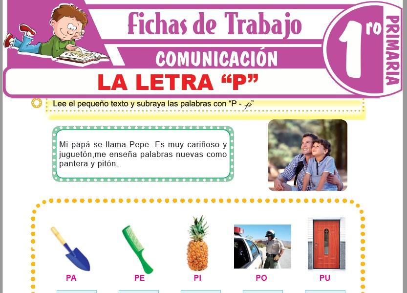"""Modelos de la Ficha de La letra """"P"""" para Primero de Primaria"""