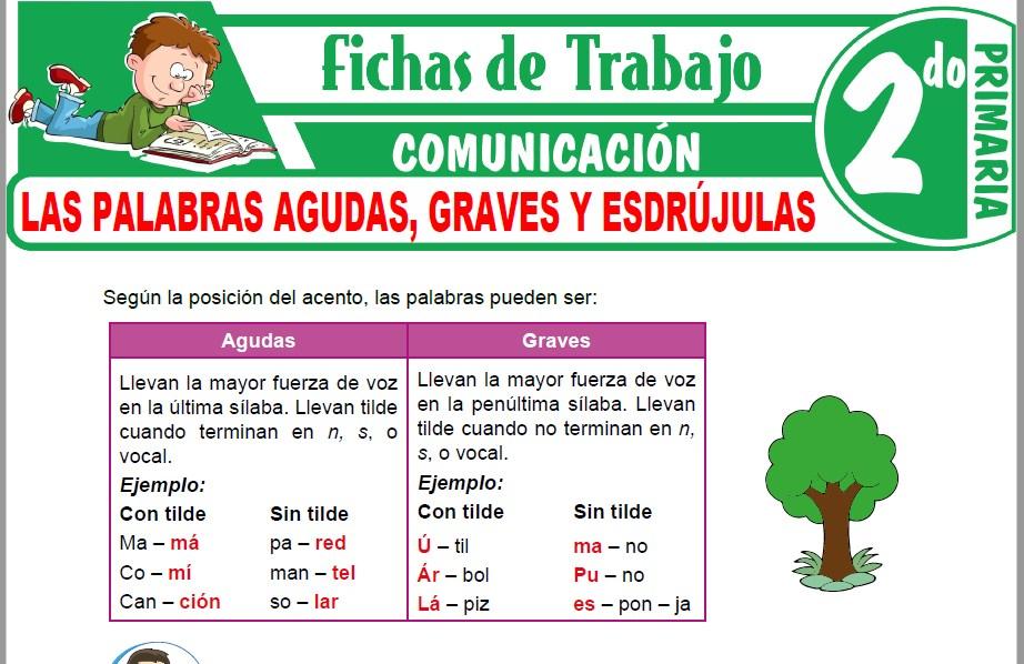 Modelos de la Ficha de Las palabras agudas, graves y esdrújulas para Segundo de Primaria
