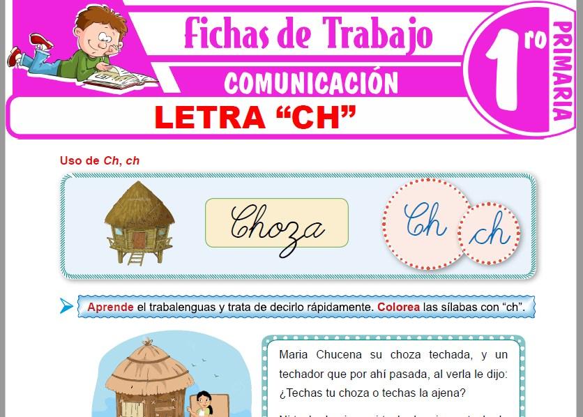 """Modelos de la Ficha de Letra """"CH"""" para Primero de Primaria"""