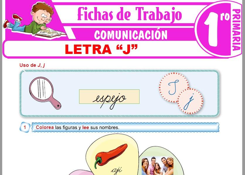 """Modelos de la Ficha de Letra """"J"""" para Primero de Primaria"""