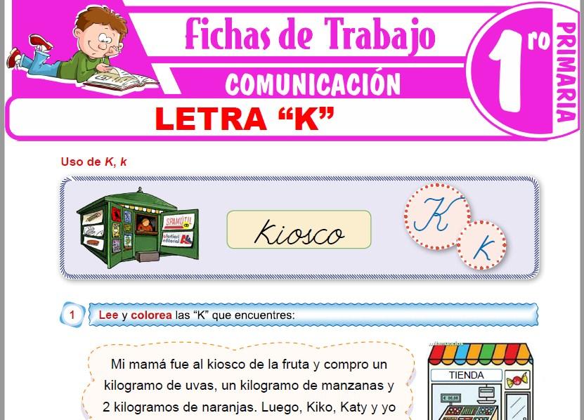"""Modelos de la Ficha de Letra """"K"""" para Primero de Primaria"""