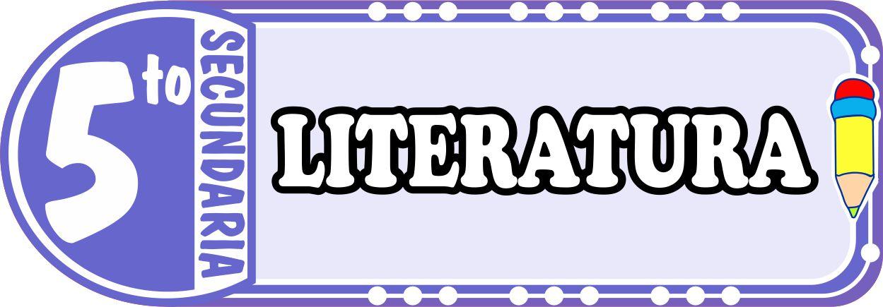 Literatura para Quinto de Secundaria Fichas de Trabajo