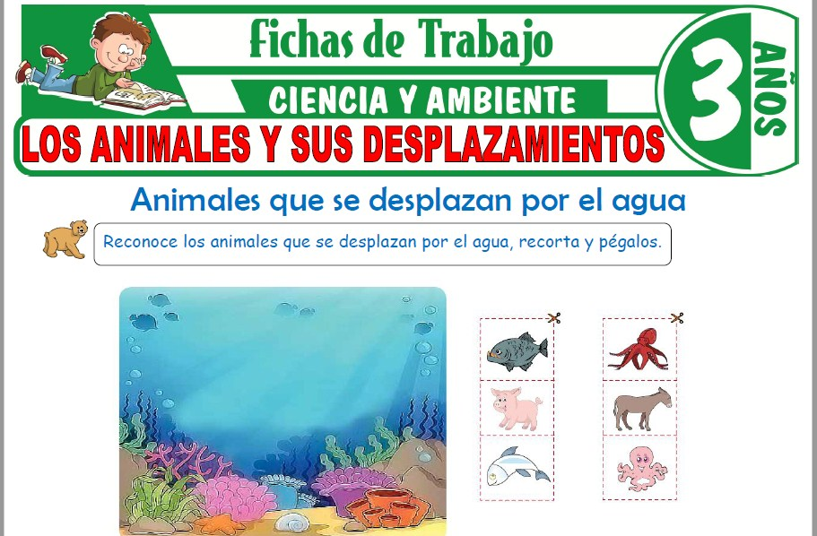 Modelos de la Ficha de Los animales y sus desplazamientos para Niños de Tres Años