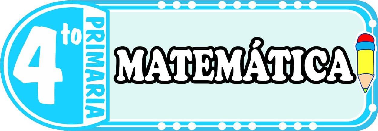 Matemática Para Cuarto de Primaria Fichas de Trabajo