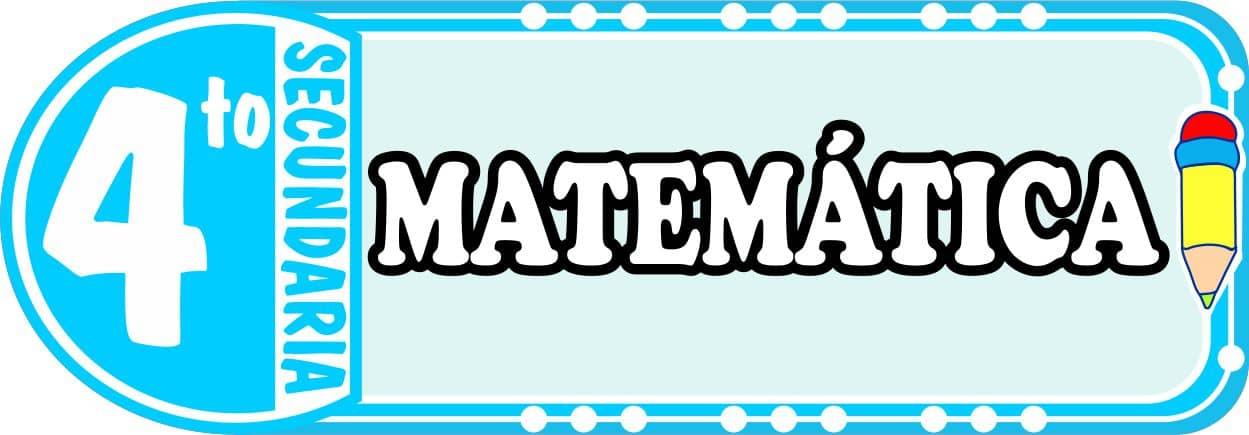 Matematica para Cuarto de Secundaria Fichas de Trabajo