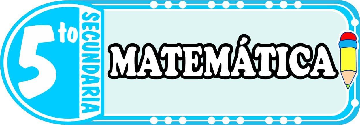 Matematica para Quinto de Secundaria Fichas de Trabajo