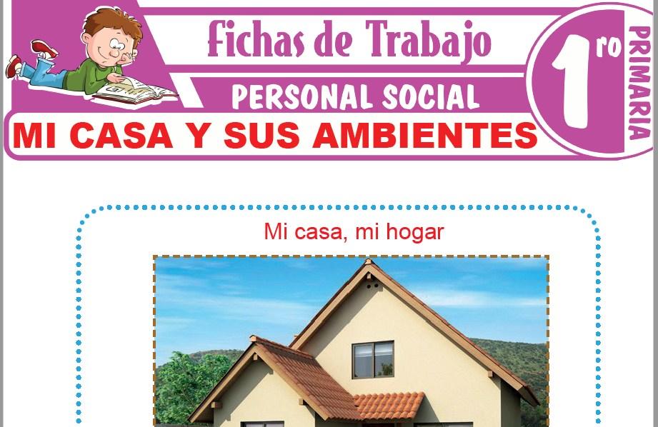 Modelos de la Ficha de Mi casa y sus ambientes para Primero de Primaria